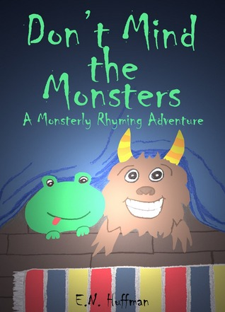 Don't Mind the Monsters