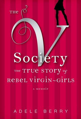 the-v-society-the-true-story-of-rebel-virgin-girls