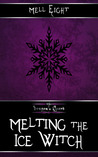 Melting the Ice Witch (The Dragon's Hoard, #4)