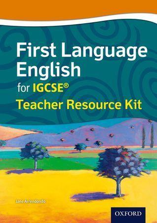 First Language English for IGCSE : Teacher Resource Kit