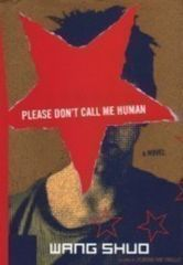 Please Dont Call Me Human