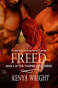 Freed (Vampire King, #3)