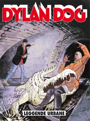Dylan Dog n. 318: Leggende urbane