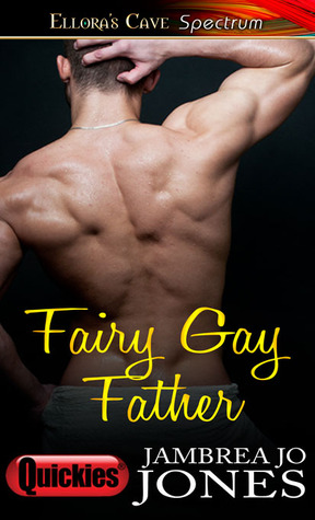 Fairy Gay Father