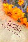 Robin's Vermont