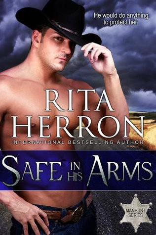 Safe in His Arms (Manhunt, #1)