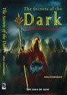 The Secrets of the Dark by Arka Chakrabarti