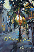 Catherine's Cross by Millie West