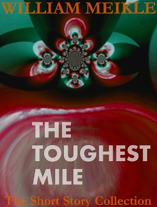 The Toughest Mile