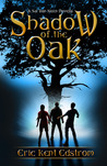 Shadow of the Oak (A Sal Van Sleen Adventure)