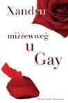 Xandru Mizzewweg u Gay by Javier Vella Sammut