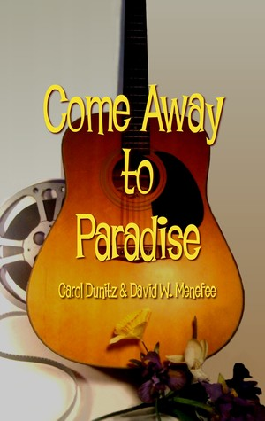 Come Away to Paradise