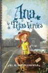 Ana la de Tejas Verdes by L.M. Montgomery