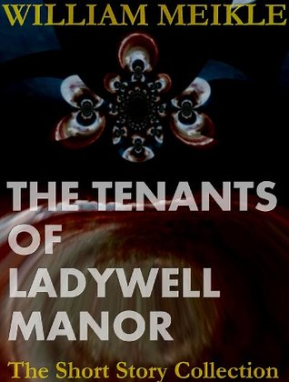 The Tenants of Ladywell Manor