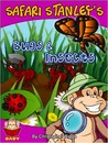 Safari Stanley's Bugs & Insects - Peek-A-Boo Who's Under the Leaf? (Baby Books Discovery & Play Series)