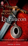 Le Faucon by Monica McCarty
