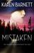 Mistaken by Karen   Barnett
