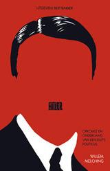 Citaten Hitler Duits : Hitler. opkomst en ondergang van een duits politicus by willem