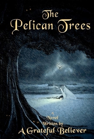 The Pelican Trees by Patrick  Higgins