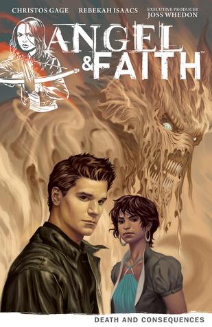 Angel & Faith: Death and Consequences (Season 9, Volume 4)