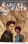 Angel & Faith: Death and Consequences (Angel & Faith, Volume 4)