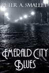 Emerald City Blues