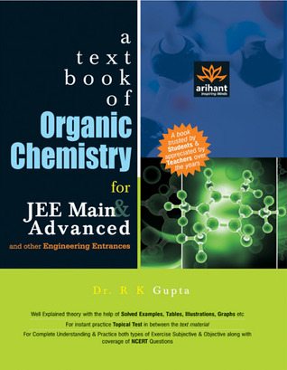A Textbook of Organic Chemistry for JEE Main & Advanced and Other Engineering Entrance Examinations
