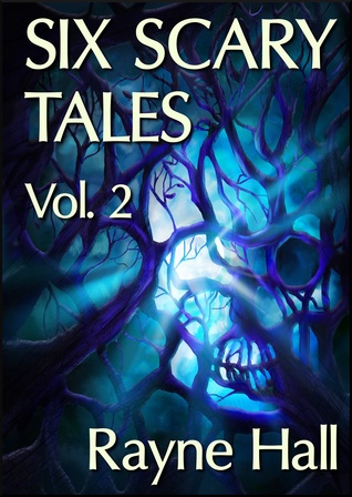 Six Scary Tales Vol 2