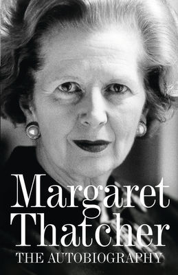 Ebook Margaret Thatcher: The Autobiography by Margaret Thatcher read!