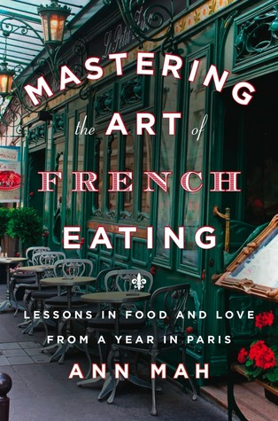Mastering the Art of French Eating