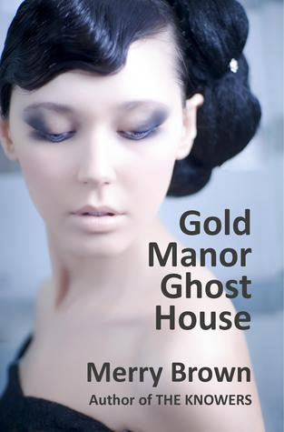 Gold Manor Ghost House
