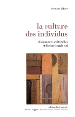 La culture des individus : Dissonances culturelles et distinction de soi