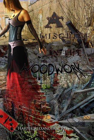 A Mischief in the Woodwork