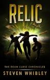 Relic (The Dean Curse Chronicles, #2)
