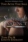 Survival Instinct (Time After Time Saga, Book#2)