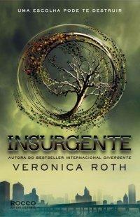 Insurgente (Divergente, #2)