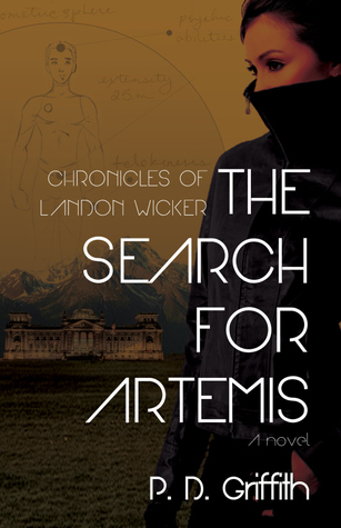 The Search for Artemis(The Chronicles of Landon Wicker 1)
