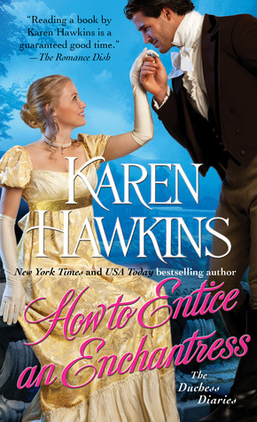 How to Entice an Enchantress (The Duchess Diaries, #3)
