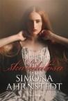 De skandalösa by Simona Ahrnstedt