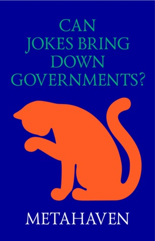 Can Jokes Bring Down Governments? Memes, Design and Politics.