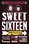 Sweet Sixteen by Annelise Heurtier