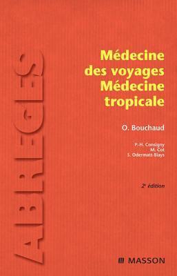 M�decine Des Voyages - M�decine Tropicale
