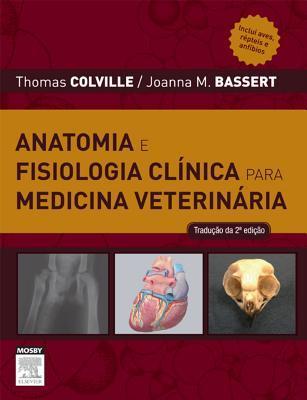 Anatomia E Fisiologia Clinica Para Medicina Veterinaria