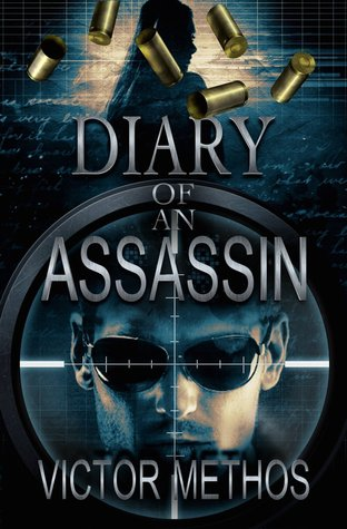 Diary of an Assassin by Victor Methos
