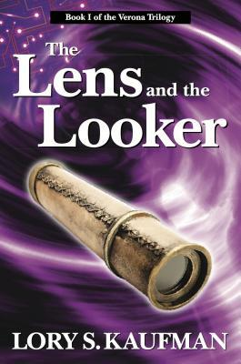 The Lens and the Looker(The Verona Trilogy 1)