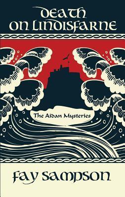 Death on Lindisfarne (The Aidan Mysterie...