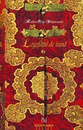 Logofătul de taină (Andronic #1)