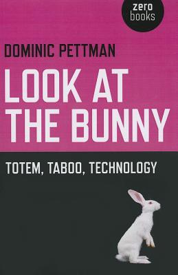 look-at-the-bunny-totem-taboo-technology