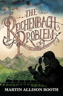 The Reichenbach Problem(The Reichenbach Trilogy 1)