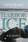 Harbor Ice (Jack Beale Mystery #1)